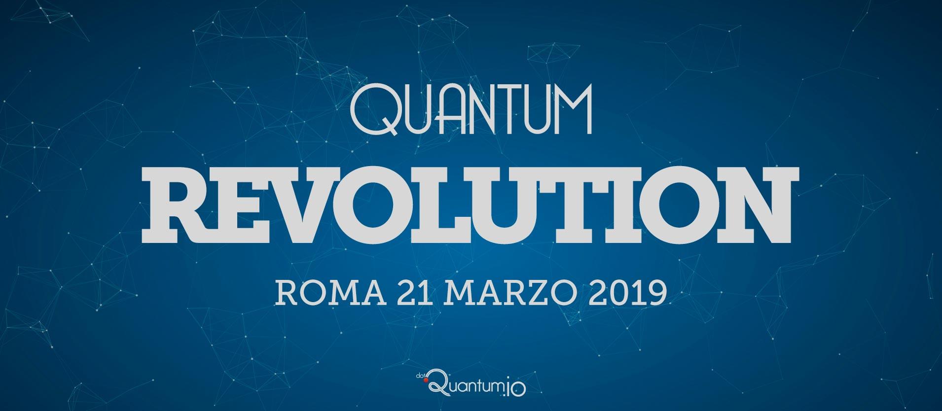 dotQuantum.io Evento Quantum Revolution @Roma